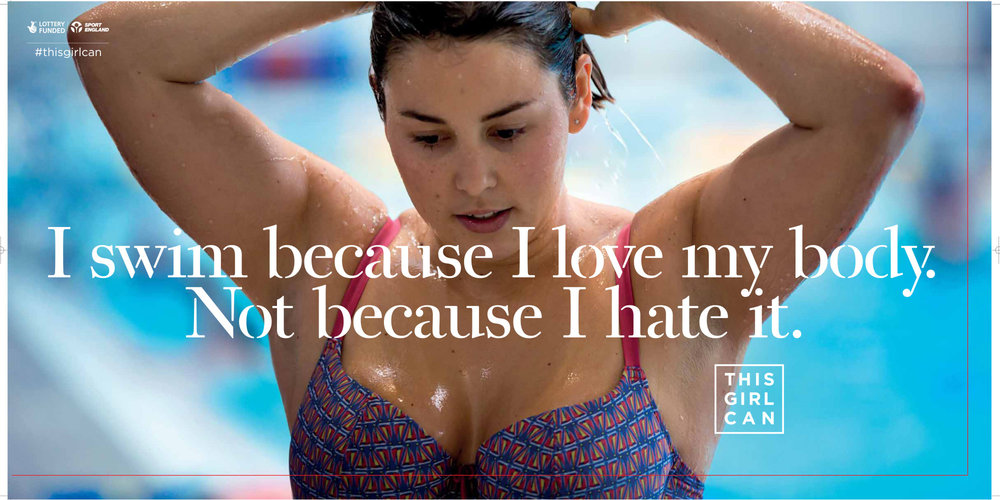 #thisgirlcan - I swim because I love my body. Not because I hate it.