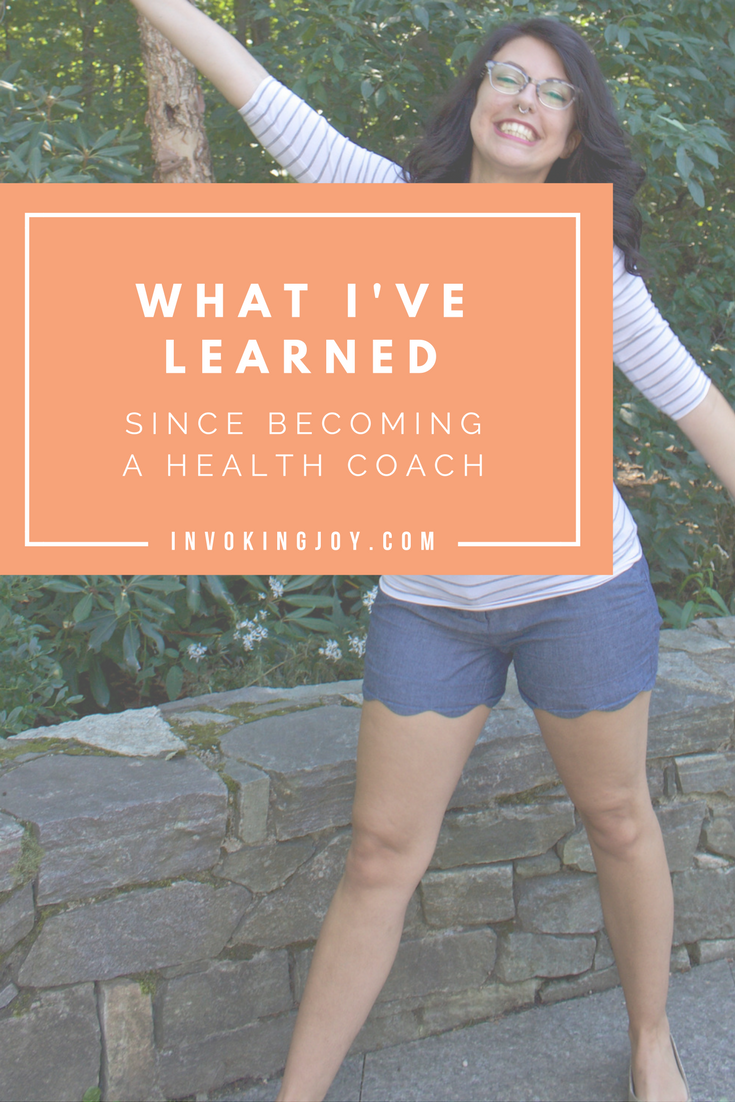What I've Learned Since Becoming A Holistic Health Coach
