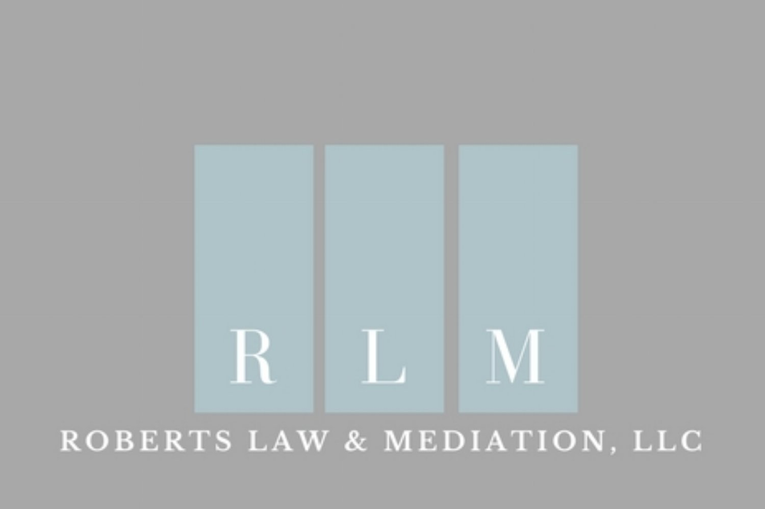 Roberts Law & Mediation, LLC