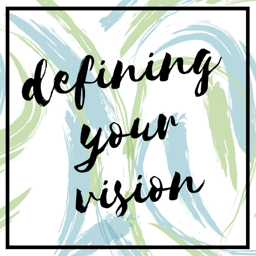 Defining Your Vision.png