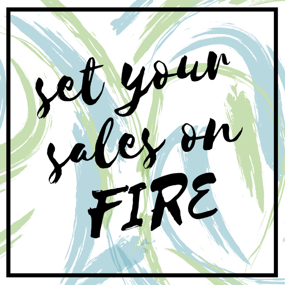 Set Your Sales on FIRE.png