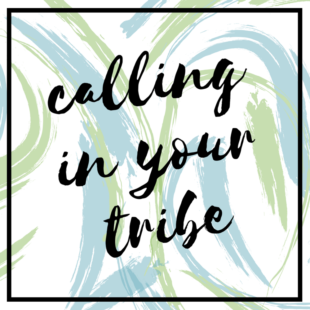calling in your tribe.png