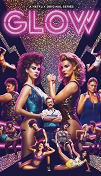 7. Glow - Absolutely brilliant! Set in the 80's, with big hair and bad fashion, this is the story of the Gorgeous Ladies of Wrestling. It's critical and it's unexpectedly hilarious thanks in part to Alison Brie, Marc Maron and a stellar cast of fresh faces. I highly recommend it!