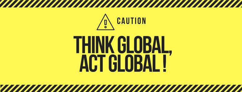 Think Global, Act Global.jpg