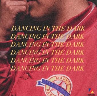 - Dancing In The Dark (2016)