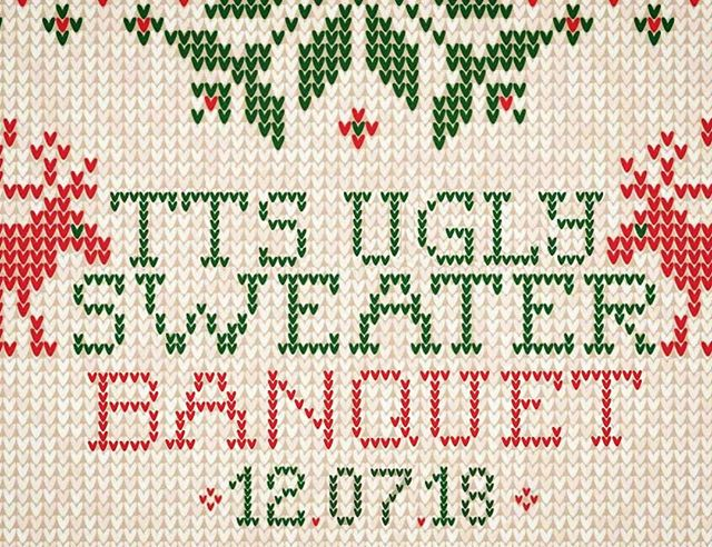 Thank you for everyone who came out to Friendsgiving! We hope you have a fun and safe break! ~ As a reminder our next big event has been posted! We will be having an Ugly Sweater Banquet! The perfect excuse to pull out that sweater that your family won't let you wear on the holidays, go thrifting, or make your own!