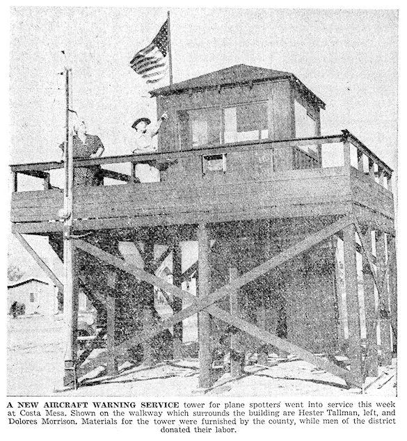 Observation tower in Costa Mesa ( Santa Ana Register , September 23, 1942)