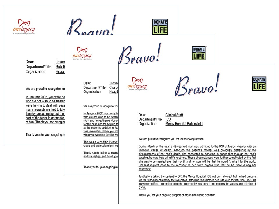 """""""Bravo"""" narratives were submitted by front-line employees to acknowledge outstanding service by partners in the donation process."""