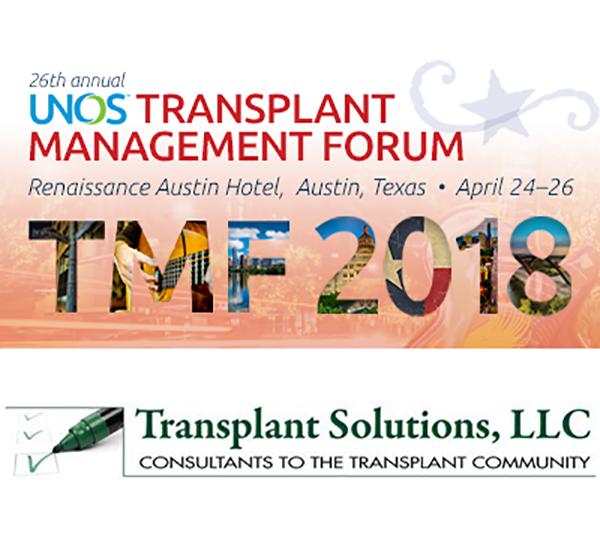 AUSTIN, TX  - UNOS Transplant Management Forum - 4/24/18