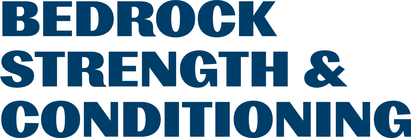 Bedrock Strength and Conditioning