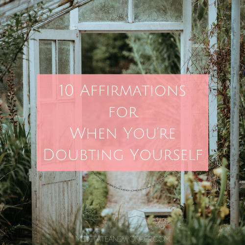 Blog-10 Affirmations for When You're Doubting Yourself.png