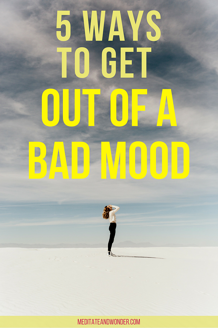 5 ways to get Out of a Bad Mood pin.png
