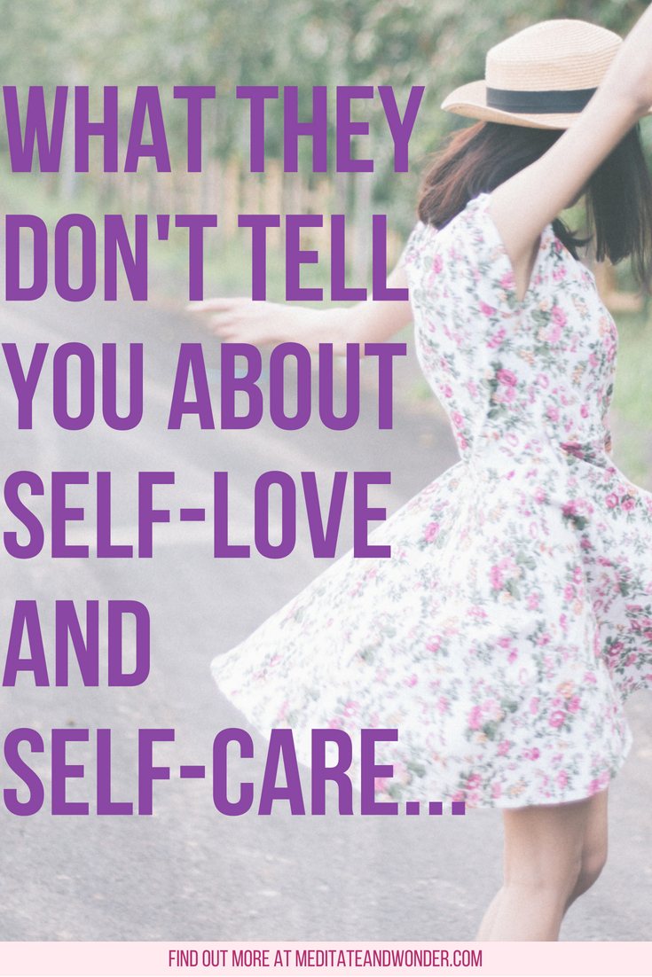 What They Don't Tell You About Self-Love and Self-Care...pin.png