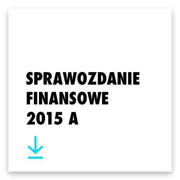 Pobierz sprawozdanie finansowe 2015 A