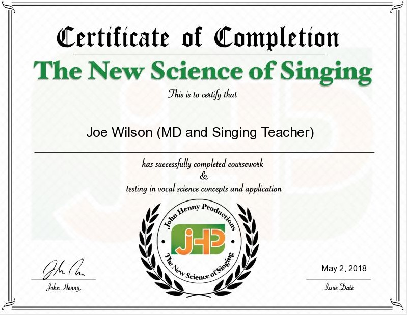 The John Henny Science of Singing Certificate