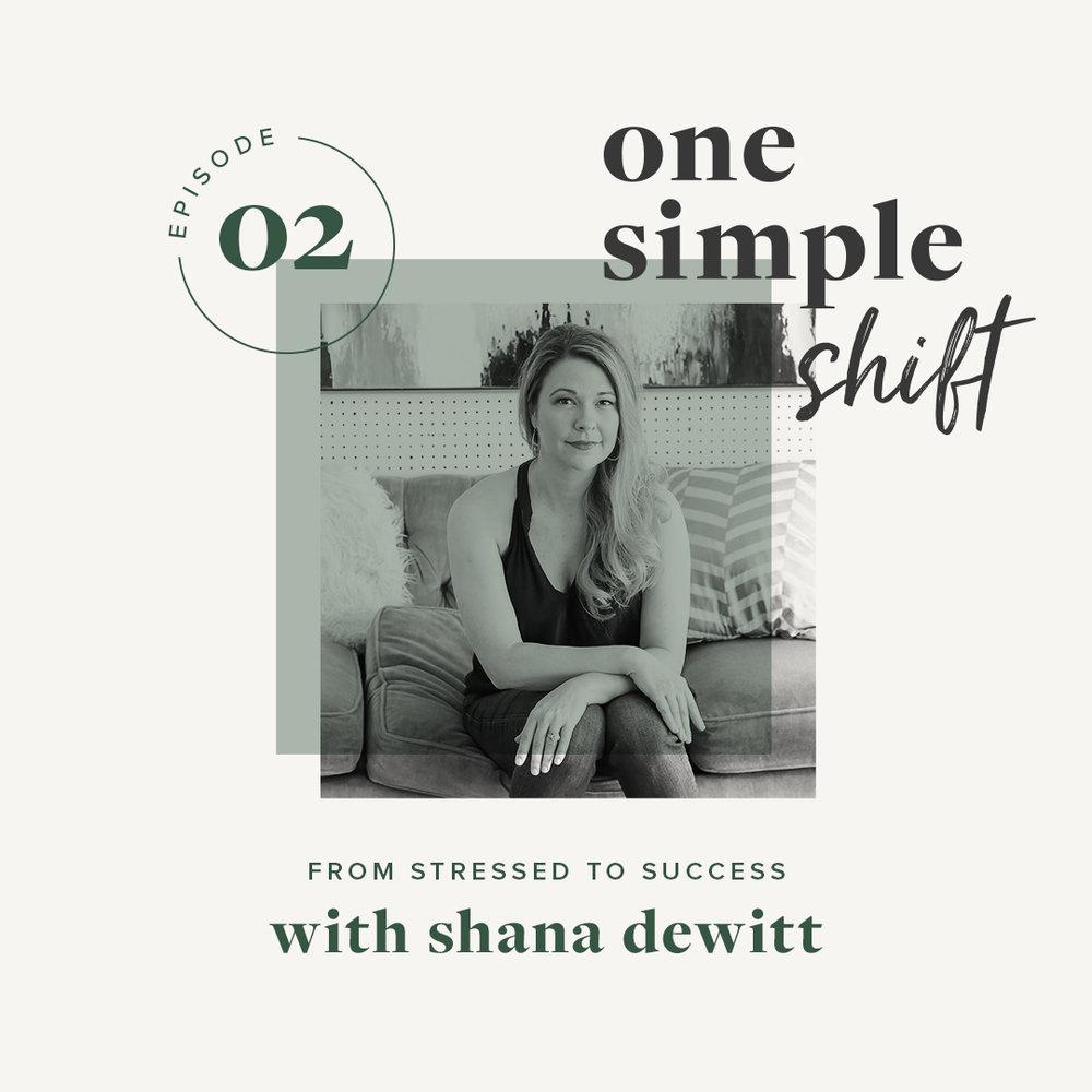 OneSimpleShift_Podcast_ShanaDewitt-1.jpg