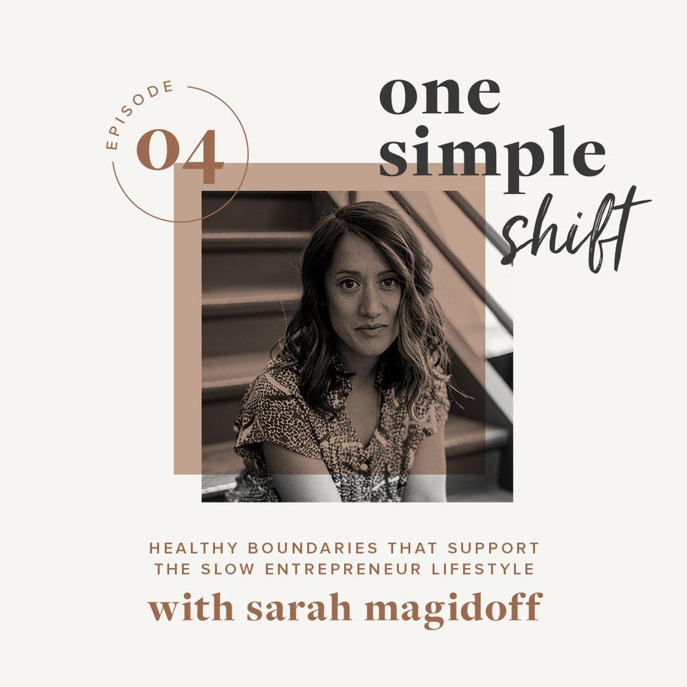 OneSimpleShift_Podcast_SarahMagidoff-1.jpg
