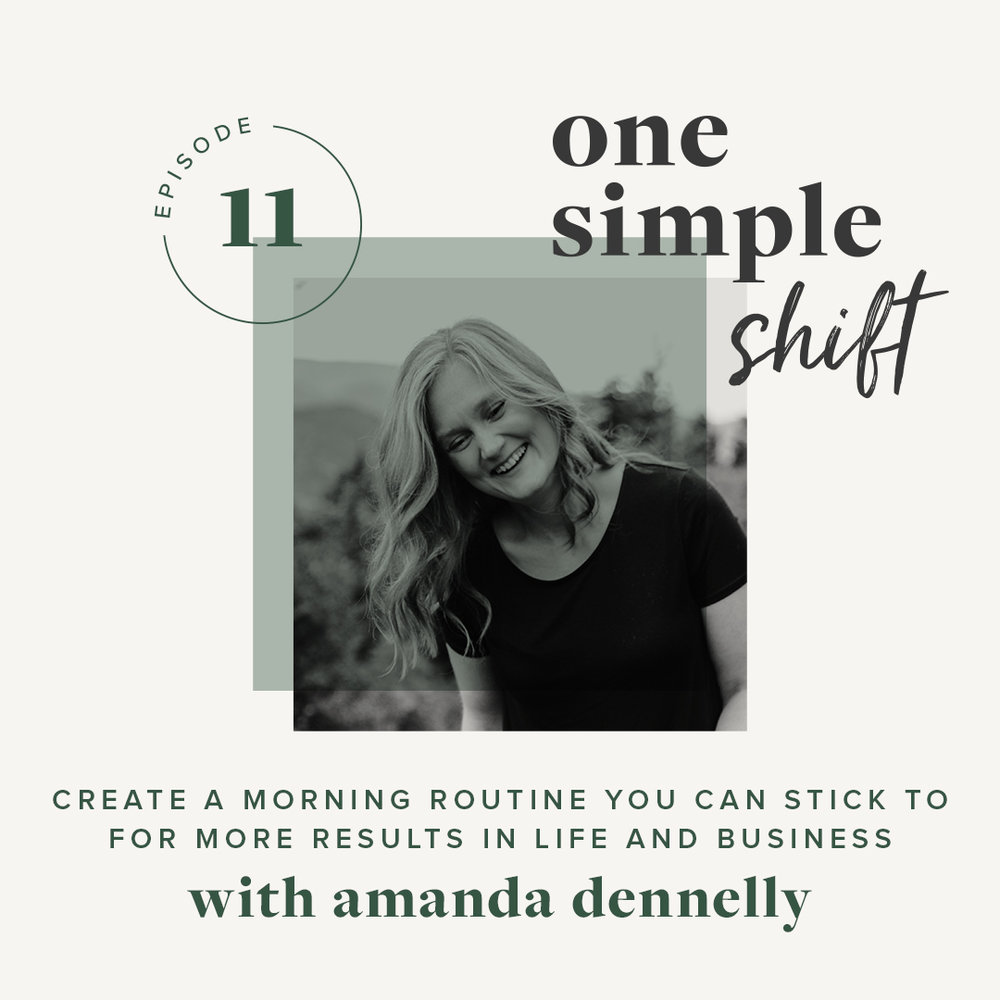 OneSimpleShift_Podcast_AmandaDennelly-Ep11-1.jpg