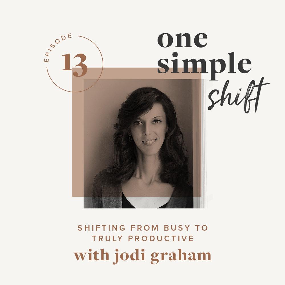 OneSimpleShift_Podcast_JodiGraham-1.jpg