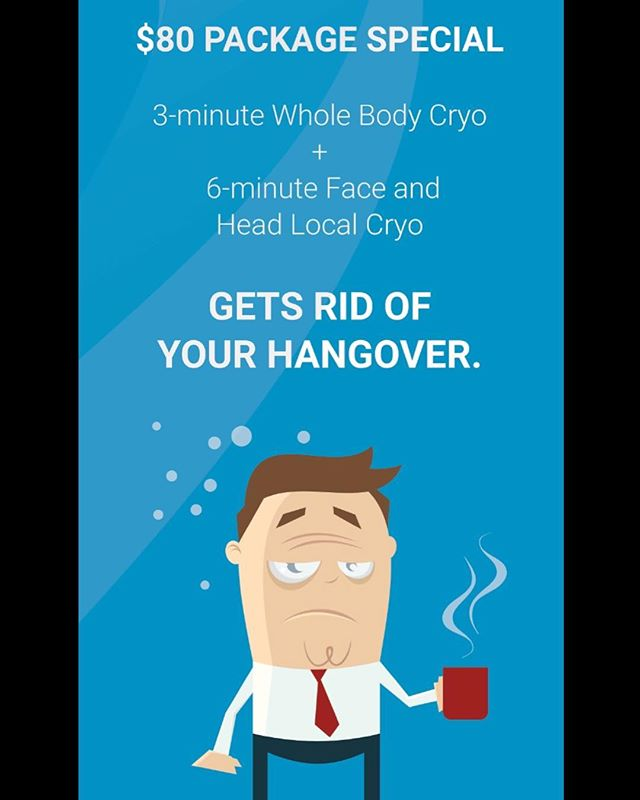 Hungover? 🤢Don't stay in bed all day! Come get rid of your hangover and feel great 😃3 minute whole body cryo + 6 minute localized treatment to the face and head will get you feeling great in no time all for $80!
