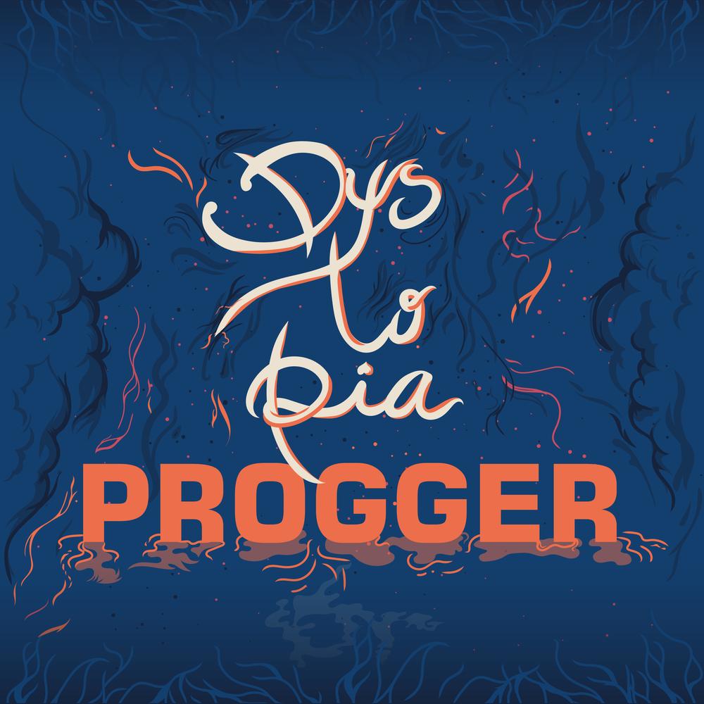 "Progger: ""Dystopia"""