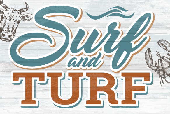 Surf & Turf - ALL DAY   EVERYDAY   ALL MONTH LONGEnjoy a grilled 10oz Filet & 7oz Lobster Tail with Wedged Potatoes & Seasonal Vegetables only $31!
