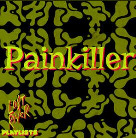 Painkiller Playlist