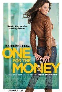 One For The Money Movie (2012) Starring  Katherine Heigl , who played Stephanie Plum.
