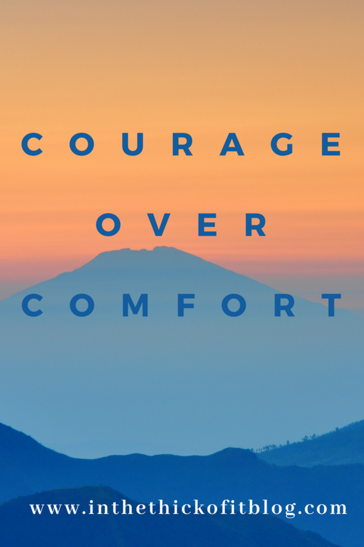 As a mom I had to find the courage to let my child be independent and let us both move out of our comfort zones .