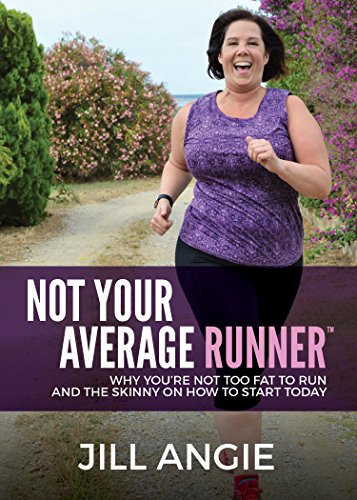 Not Your Average Runner Books by Jill Angie.