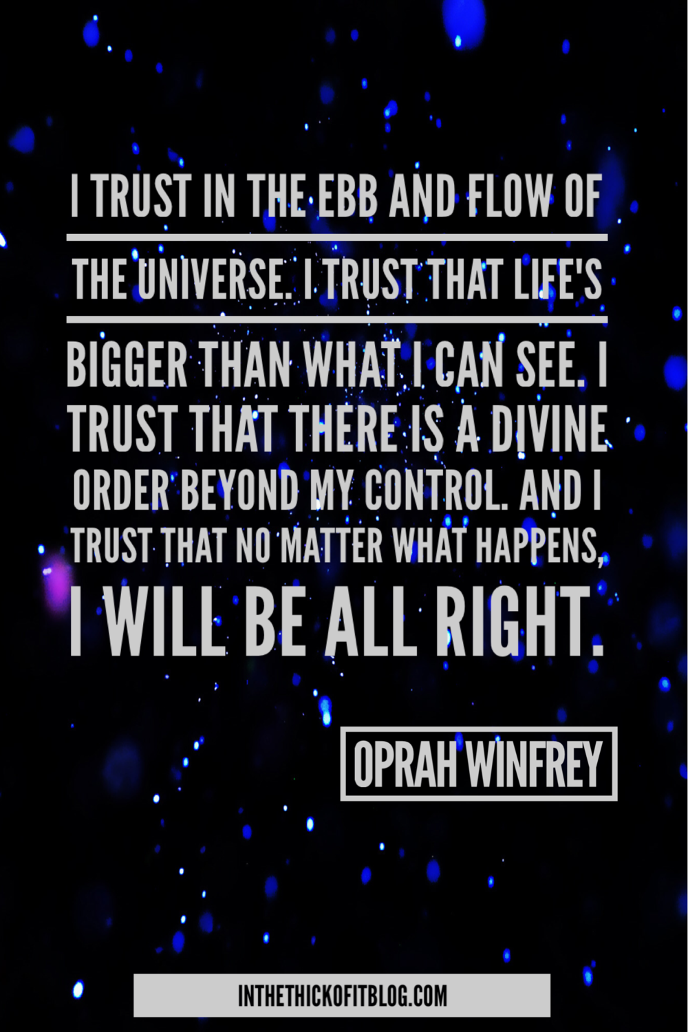 Ebb and Flow #OprahWinfreyQuote-inthethickofitblog.com