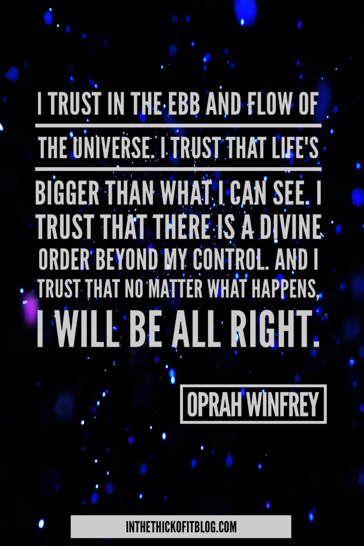 Ebb and Flow #OprahWinfreyQuote-inthethickofitblog.com