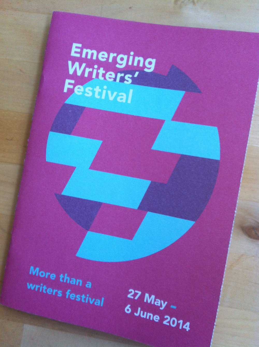 Get your hands on one of these - an Emerging Writers' Festival program.