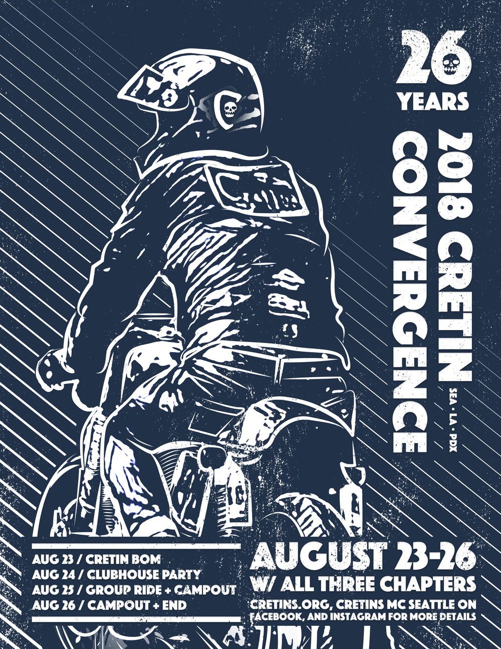 Upcoming Events - 2018 CRETINS CONVERGENCETHURS-SUN, AUG 23-26AUG 23: CRETIN BOM WITH ALL THREE CHAPTERSAUG 24: CLUBHOUSE PARTYAUG 25: GROUP RIDE THROUGH THE ISLANDSAUG 26: GROUP RIDES AND GO HOMEALL WELCOME TO JOIN IN WITH MEMBERS FROM ALL THREE CHAPTERS AT ANY OF THE EVENTS. MORE DETAILS AVAILABLE VIA FACEBOOK AND INSTAGRAM.
