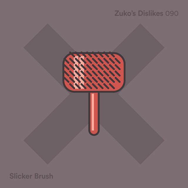 090 / Zuko's Dislikes - The Slicker Brush