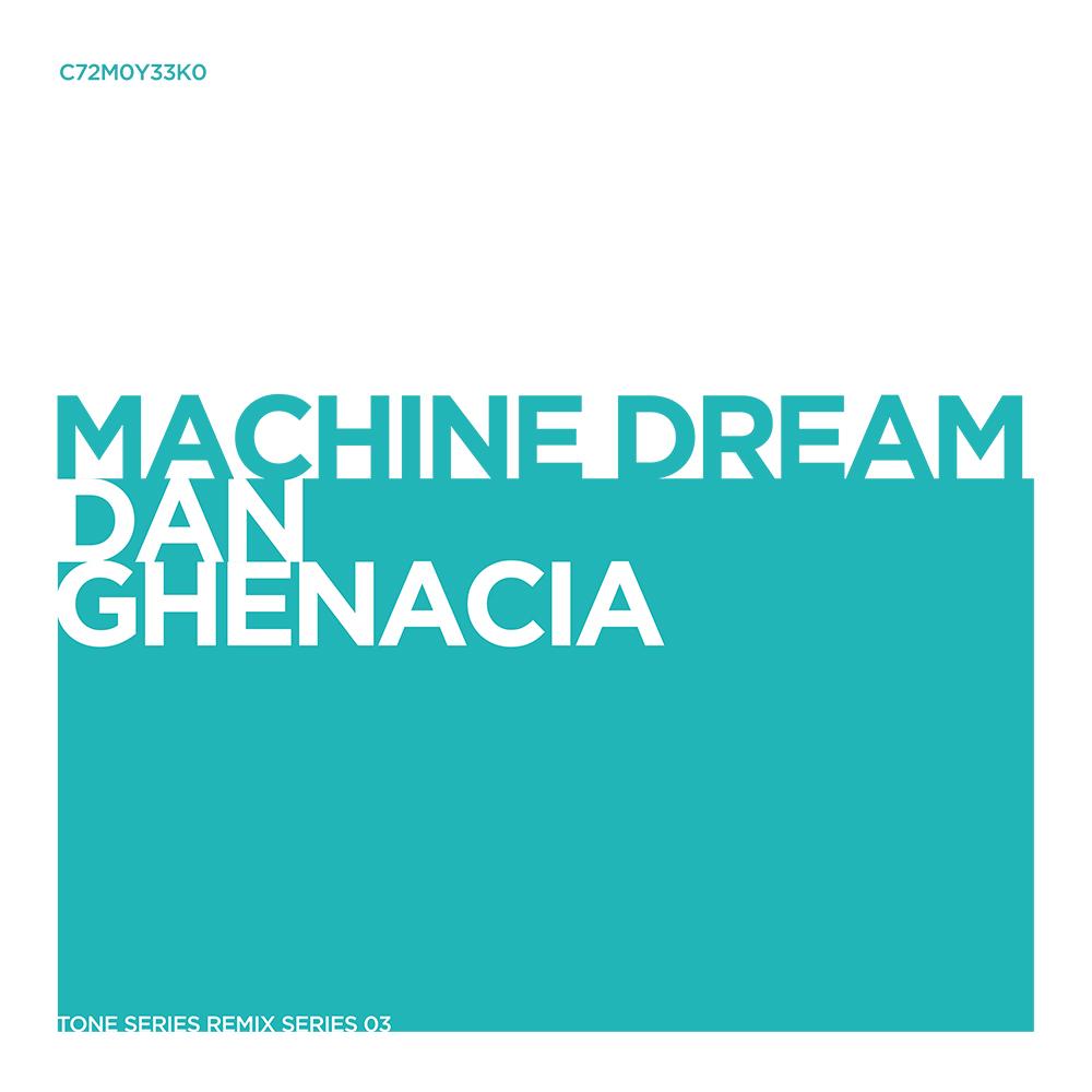 tsrs03_machine-dream_dan-ghenacia_remix.jpg