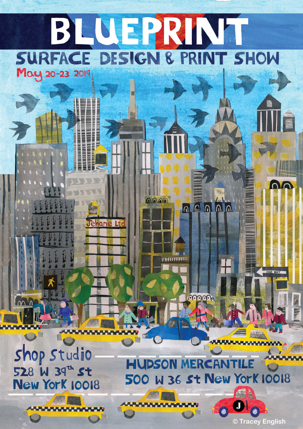 Tracey English - Jehane Ltd - poster for Blueprint New York - May 2019. JEHANE Ltd will be exhibiting at the Shop Studio venue.