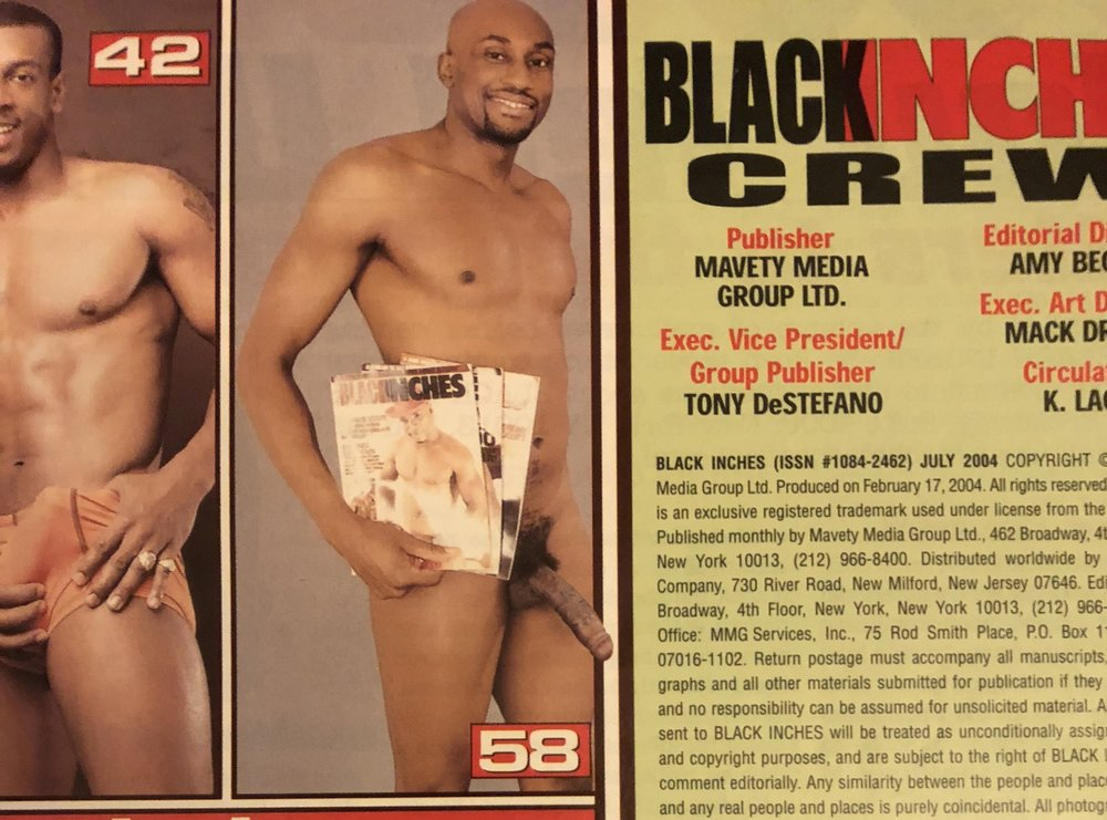 Can you believe back in 2004 i was actually in Black Inches Magazine? That was like the black version of Playgirl magazine back in those days.