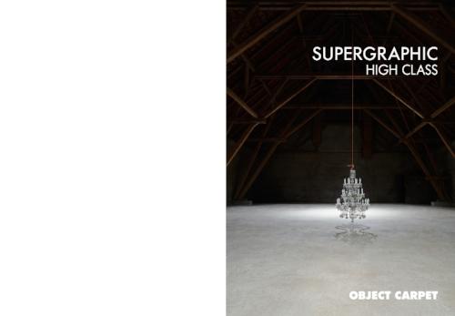 """SUPERGRAPHIC Eine neue Kollektion. Neue Wünsche. Neue Aufgaben. Seit 2006 erschaffen Natascha Sanwald und Andreas Hoernisch immer wieder erstaunliche Inszenierungen für die Teppichkollektionen von Object Carpet. Bei Supergraphic stand der Gedanke """"Das Haus im Haus"""" Pate."""