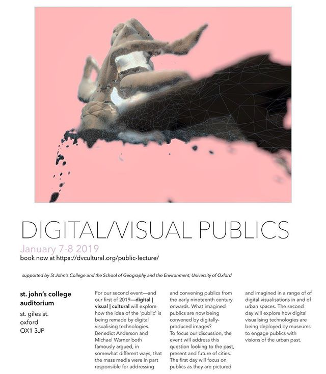 Poster for our next event—digital visual publics—happening Jan 7 and 8 2019 at St. John's College, Oxford.  Link in bio—booking open at dvcultural.org. . . #dvc #dvcultural #digitalvisual #digitalculture #digitalheritage #smartcities #urbanfutures #futurespast #seeing