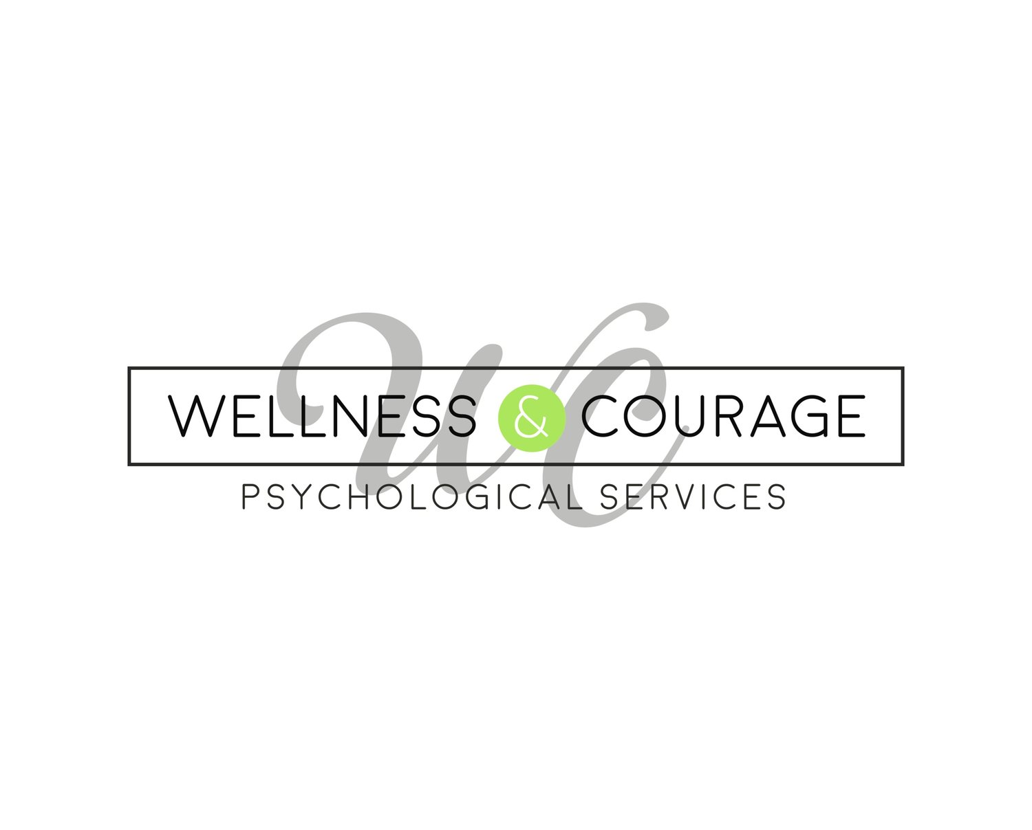Wellness & Courage