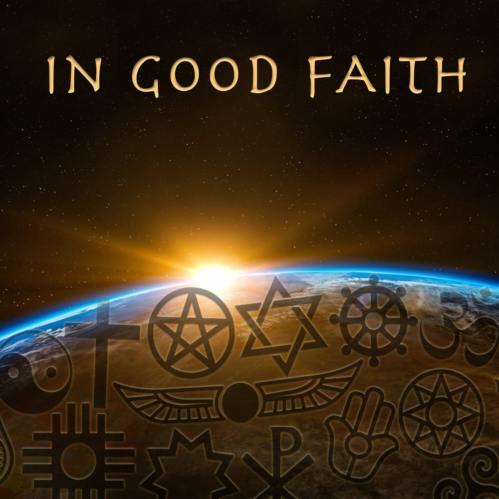 The In Good Faith Team