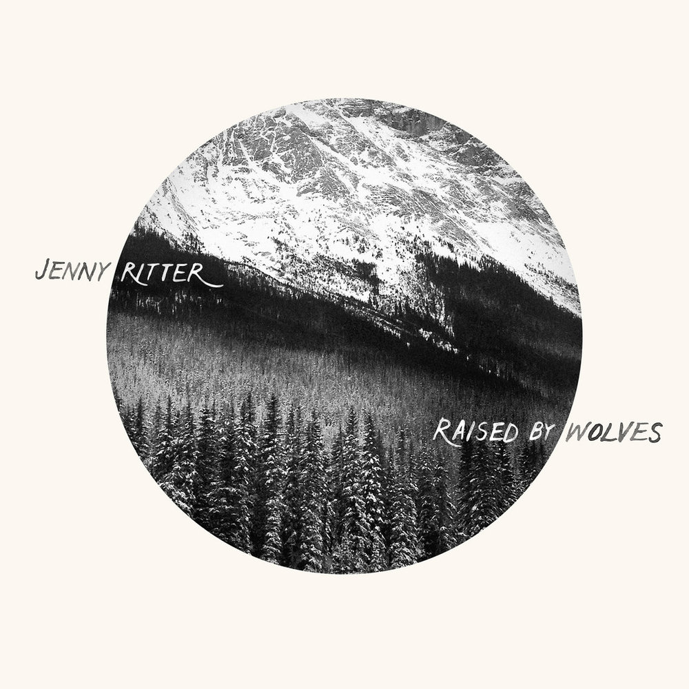 Raised By Wolves    Jenny Ritter  Fiddle Head Records, 2015