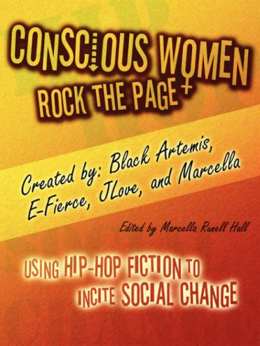 Conscious Women Rock The Page - Four women have teamed up to support educators who wish to use hip hop fiction in their classrooms to explore social issues and promote activism among their students.