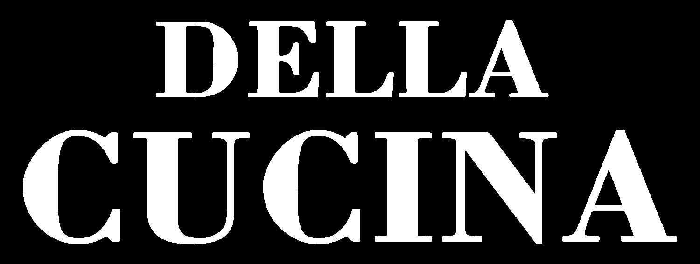 Della Cucina