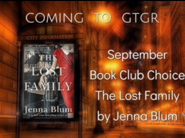 The Lost Family is Great Thoughts, Great Readers' September 2018 Book Club Pick - We're delighted that the immensely popular readers' group Great Thoughts, Great Readers has chosen The Lost Family for its September Book Club pick. To join Jenna and GTGR readers in discussing the novel on Sept. 17th at 8 PM ET, please join the group by clicking HERE.