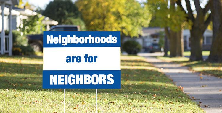 Neighborhoods-are-for-Neighbors.jpg