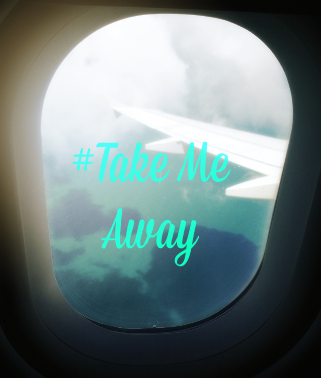 Take Me Away Moment Stylemindchic Life and the window from the plane