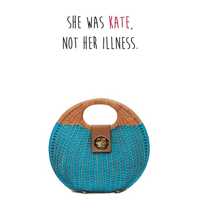 She was Kate, not her illness. RIP Kate Spade. Thanks for all the color!  #mentalhealth #endthestigma #sicknotweak #mentalhealthawareness #mentalillness #depression #anxiety #bellletstalk #cdnhealth #endstigma #fashion #keeptalkingmh #stigma