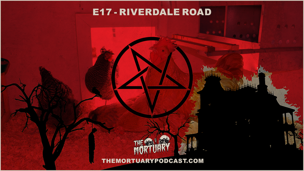 Riverdale Road The Mortuary Satanic Chicken Coop